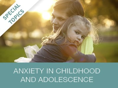 Anxiety in Childhood and Adolescence Online Training